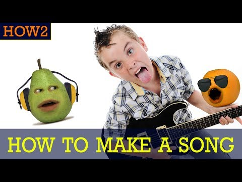 HOW2: How to Make a Song!