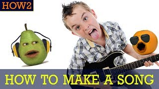 how2 how to make a song