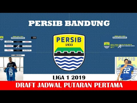 JADWAL PERSIB BANDUNG SHOPEE LIGA 1 2019/ DRAFT JADWAL PERSIB LIGA 1 2019
