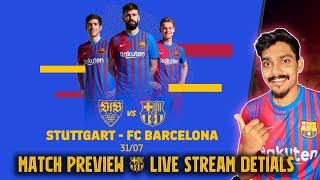 Barcelona vs Stuttgart PREIVIE…