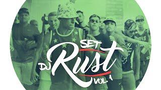 Set DJ Rust Vol.01 (Videoclipe Oficial)