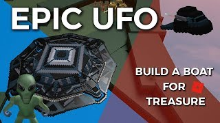Epic flying UFO | Roblox Build a Boat for Treasure