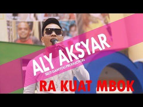 Aly Aksyar - Ra Kuat Mbok | Gebyar Dangdut SG Pro