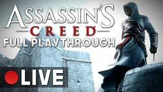 Assassin's Creed (2007) | Speedthrough [Live Archive]