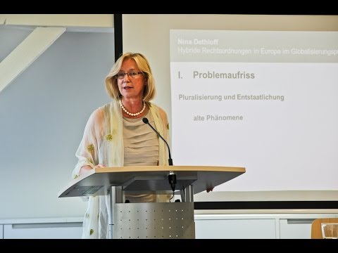 """Nina Dethloff: """"Hybride Rechtsordnungen in Europa im Globalisierungsprozess"""""""