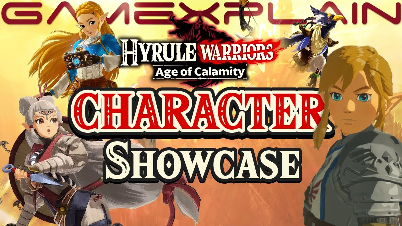 All Characters In Hyrule Warriors Age Of Calamity Gameplay Showcase Special Attacks More Youtube