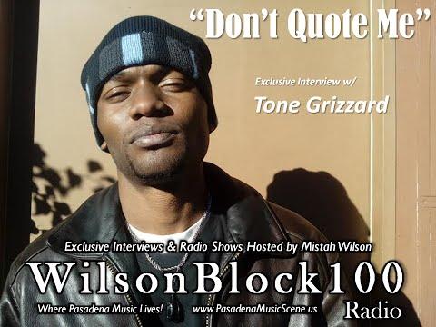 Pasadena rapper Tone Grizzard talks Shooting/Editing his own Music Videos on WilsonBlock100 Radio