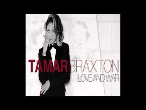 Tamar Braxton Love And War  Slowed Down