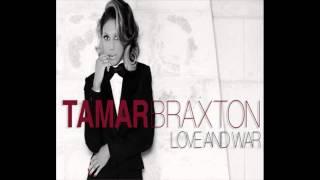 Tamar Braxton- Love And War [ Slowed Down ]