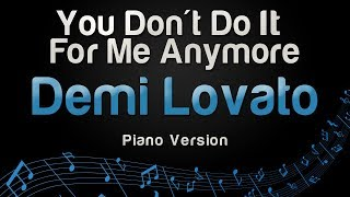 Demi Lovato - You Don't Do It For Me Anymore (Piano Version)