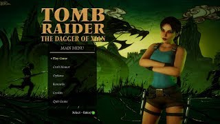 Tomb Raider and the Dagger of Xian MAIN THEME (HD)