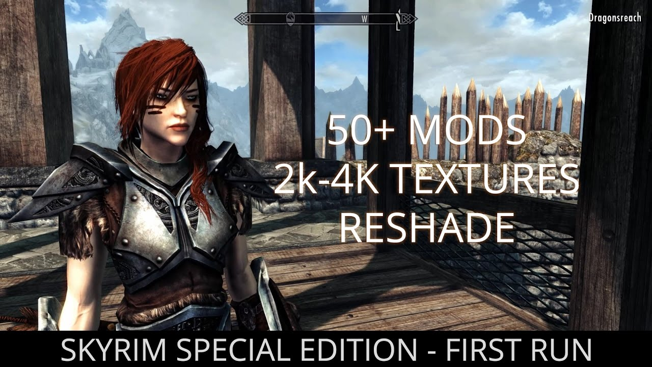 FIRST RUN - Skyrim Special Edition Modded  50+ Mods, 2k/4k textures +  Reshade