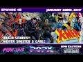 Episode 45 - Origin Stories - Mister Sinister & X-men's Cable