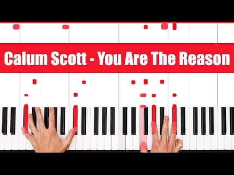 You Are The Reason Calum Scott Piano Tutorial - INSTRUMENTAL