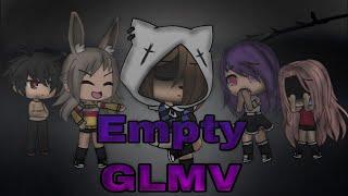 Empty || GLMV || Gacha Life