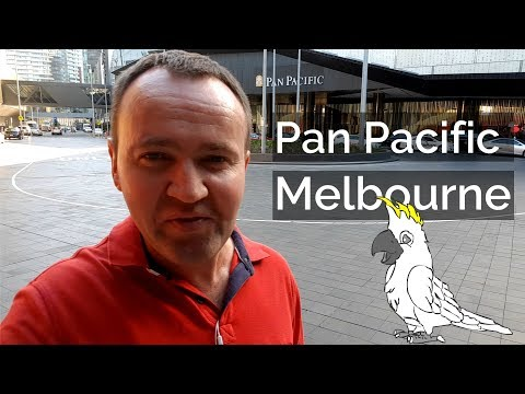 Pan Pacific Melbourne Hotel Review