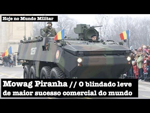 Mowag Piranha, a família de blindados leves de maior sucesso comercial no mundo