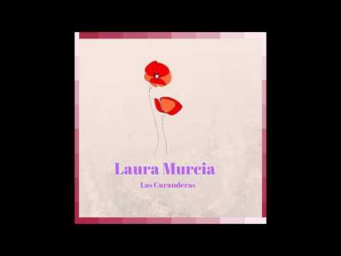 Las Curanderas (Ácustico) Laura Murcia