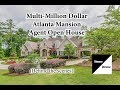 Multi Million Dollar Atlanta Mansion Agent Open House - Planning and Behind the Scenes