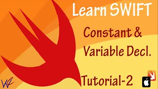 Constant and Variable Declaration in Swift  - Tutorial 2