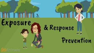How to Treat Anxiety with Exposure and Response Prevention