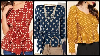 most outstanding Polka dot blouses collection for girls 2020
