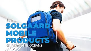 How Solgaard's Tech Gear Helps Keep the Oceans Clear of Plastics
