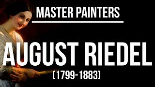 August Riedel (1799-1883) A collection of paintigns 4K Uktra HD