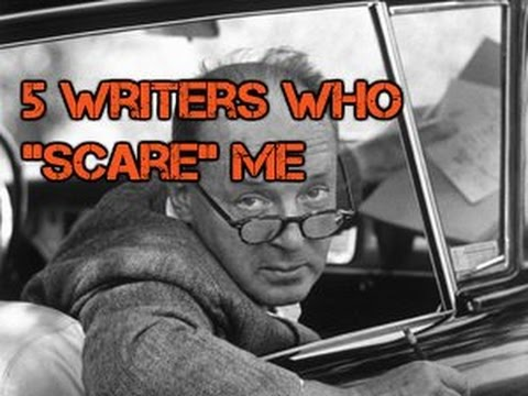 """5-writers-who-""""scare""""-me"""