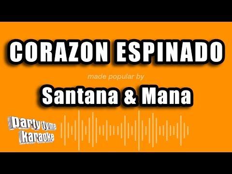 Santana & Mana - Corazon Espinado (Versión Karaoke)