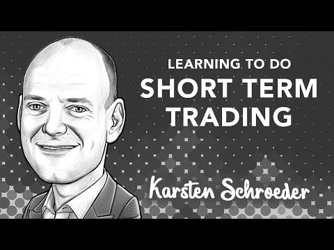 Learning to do Short Term Trading | with Karsten Schroeder