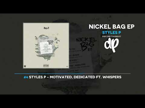 Styles P - Nickel Bag EP (FULL MIXTAPE + DOWNLOAD)