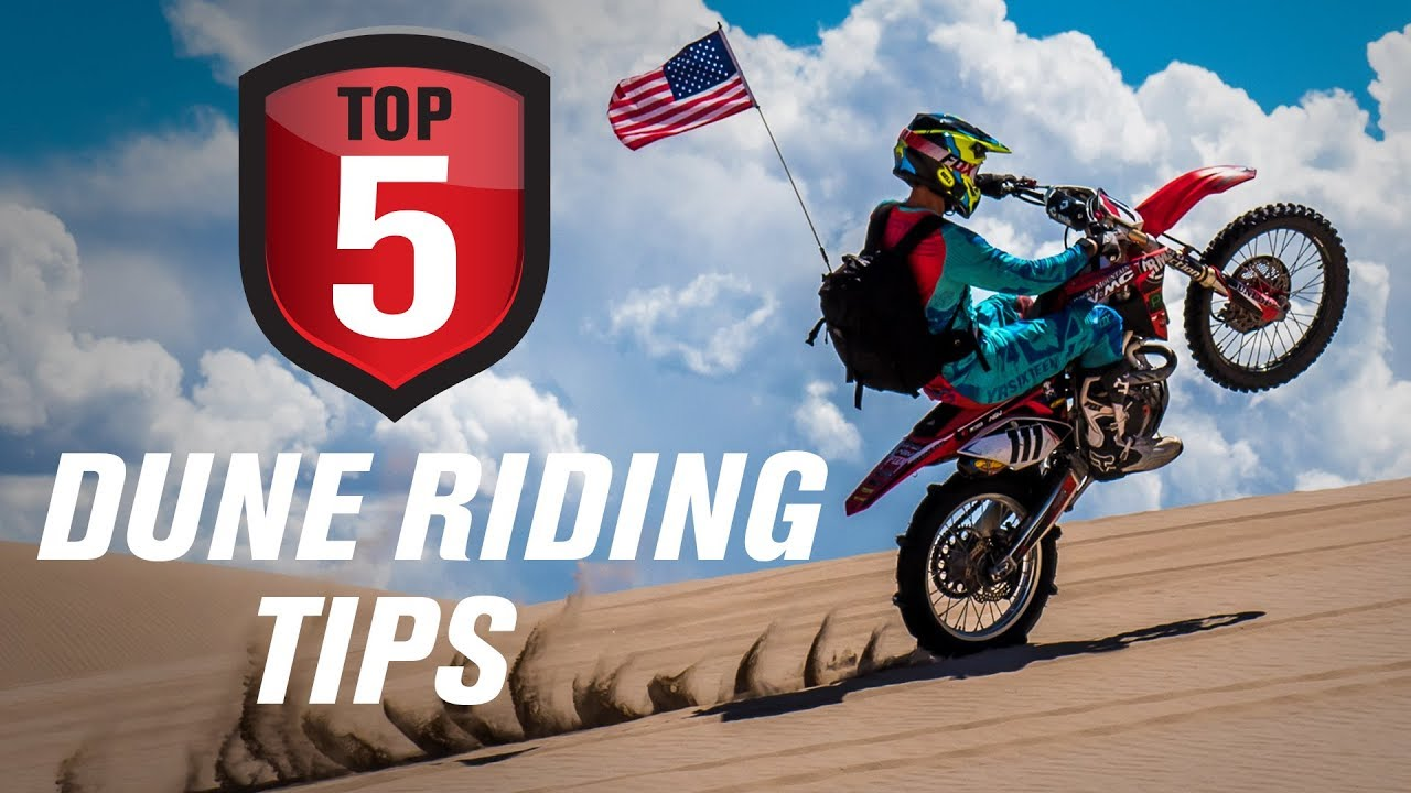 Top 5 Motorcycle Sand Dune Riding Tips Youtube