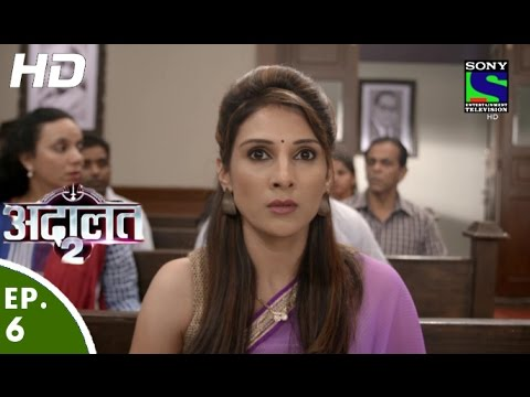 Adaalat - अदालत-२ - Episode 6 - 19th June, 2016 thumbnail
