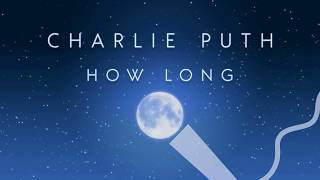 Charlie Puth - How Long (Karaoke Version Without Backing Vocals)