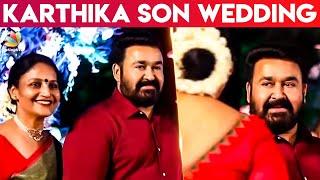 Mohanlal at Thalavattam Actress Karthika Son Wedding Reception   Marriage Video Latest