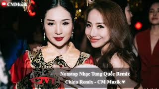 Nonstop Vinahouse 2019   Nhạc Hoa Remix