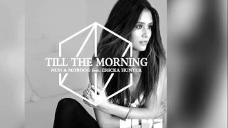 NLVi & Mobdog feat. Ericka Hunter - Till The Morning (Club Radio Edit) [Official]