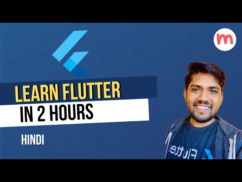 Learn Flutter in 2 Hours   Crash Course Hindi