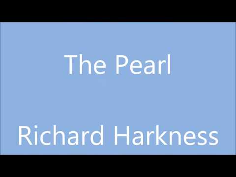 The Pearl - Richard Harkness // original song