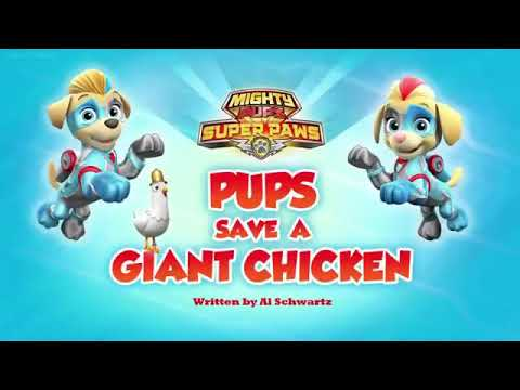 Paw patrol ll mighty pups super paw's pups save a giant chicken episode link on discription