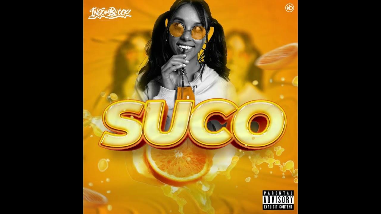 Download Ingomblock - SUCO (Audio Oficial)