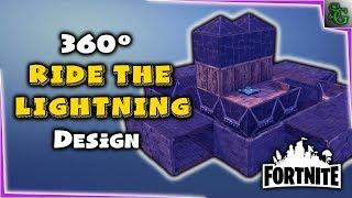 Fortnite - Build Design - Ride the Lightning 360 Design (2 variants)