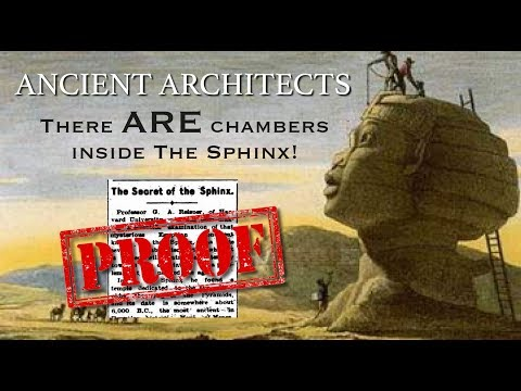 The Secret Internal Chambers of The Great Sphinx of Egypt | Ancient Architects