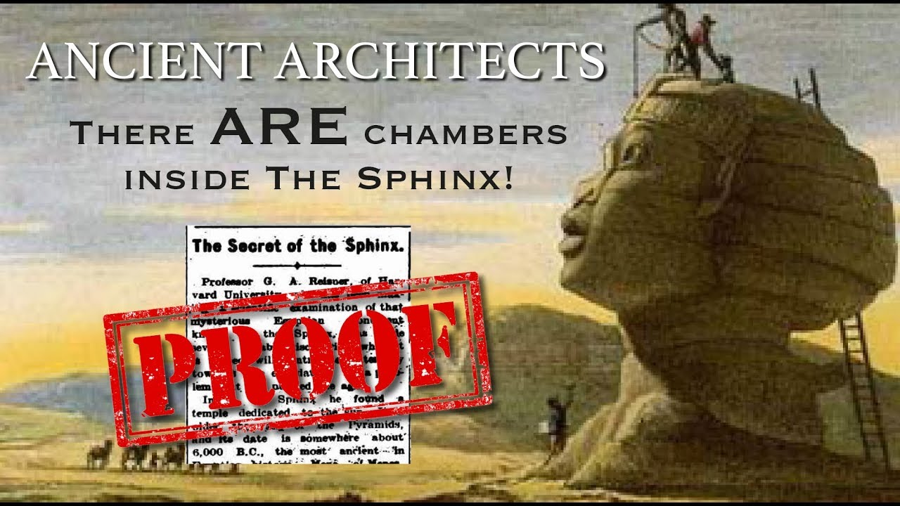 The Secret Internal Chambers Of The Great Sphinx Of Egypt Ancient