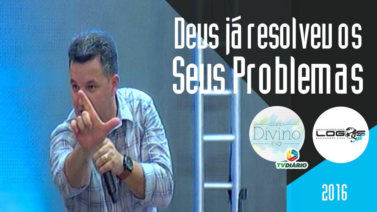 Deus já resolveu os seus problemas! - Vitória pelo Poder da Palavra - 04/12/2016 (Pregação Completa)