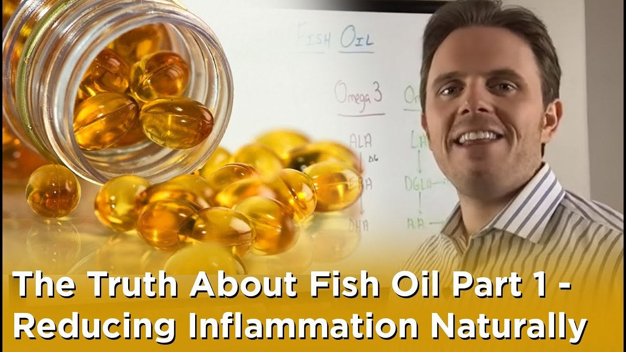 The truth about fish oil part 1 reducing inflammation for Best fish oil to reduce inflammation