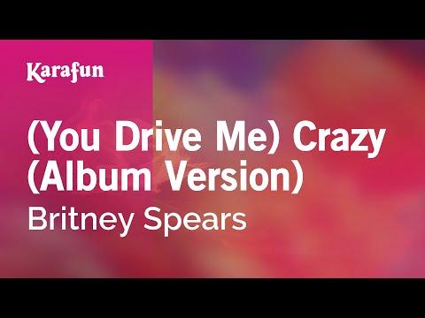 Karaoke (You Drive Me) Crazy (Album Version) - Britney Spears *