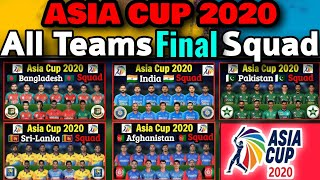 Asia Cup All Teams Squad   Asia Cup T20 All Teams Final Squad   All Teams Players List in Asia Cup