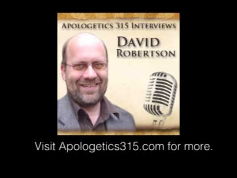 David Robertson Interviewed by Apologetics 315